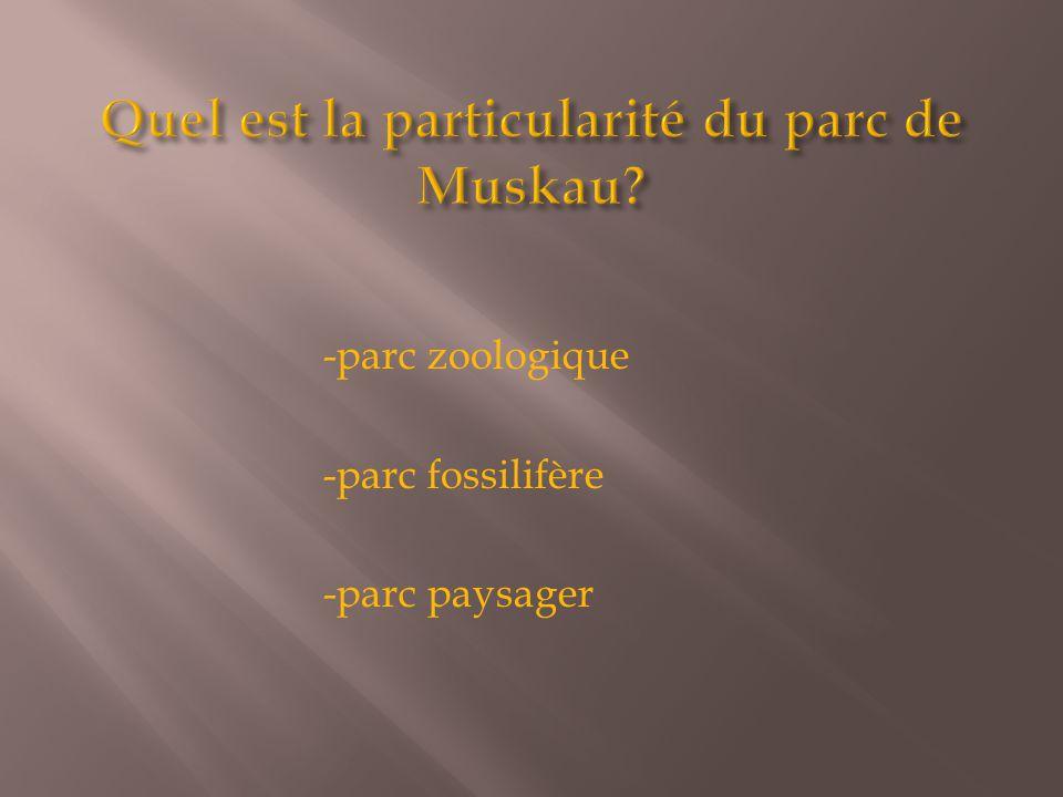 Quel est la particularité du parc de Muskau