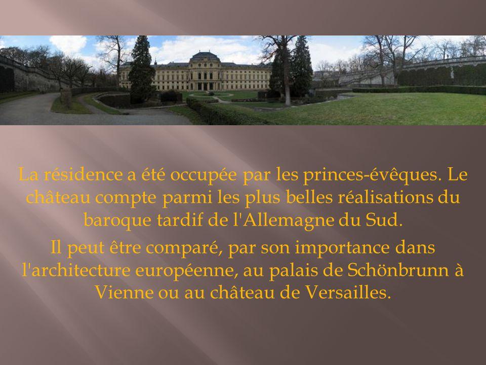 La résidence a été occupée par les princes-évêques