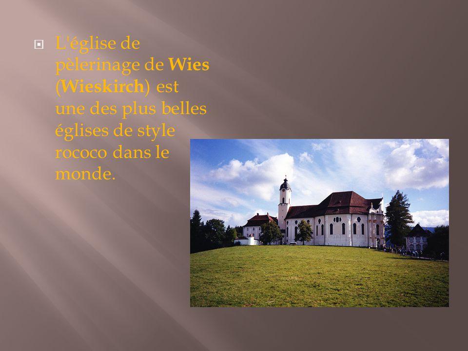 L église de pèlerinage de Wies (Wieskirch) est une des plus belles églises de style rococo dans le monde.