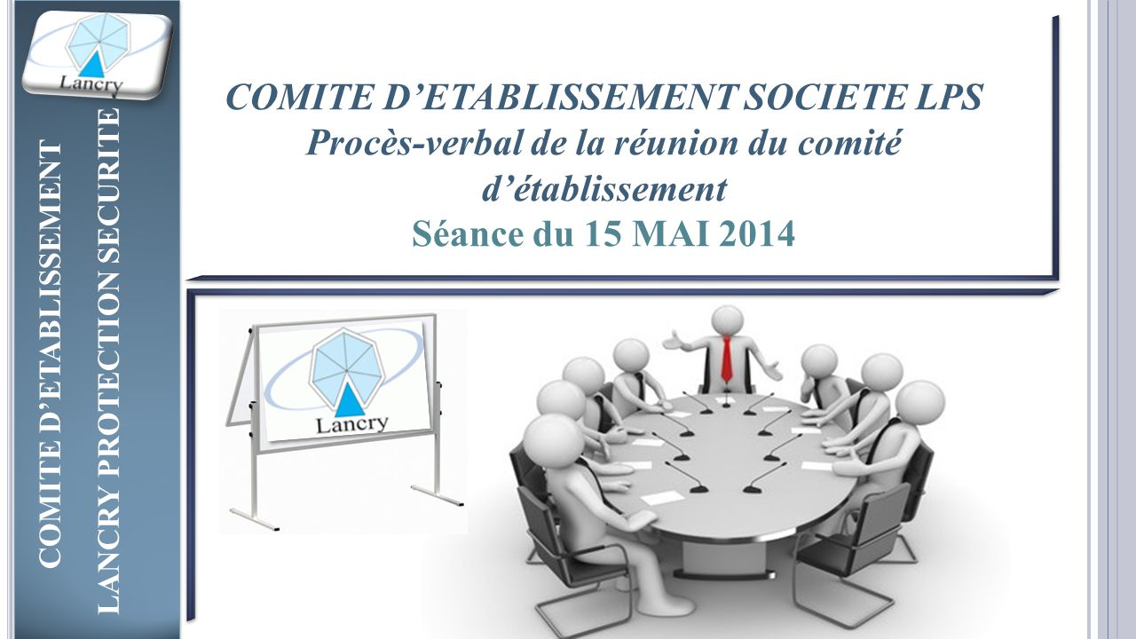 COMITE D'ETABLISSEMENT SOCIETE LPS