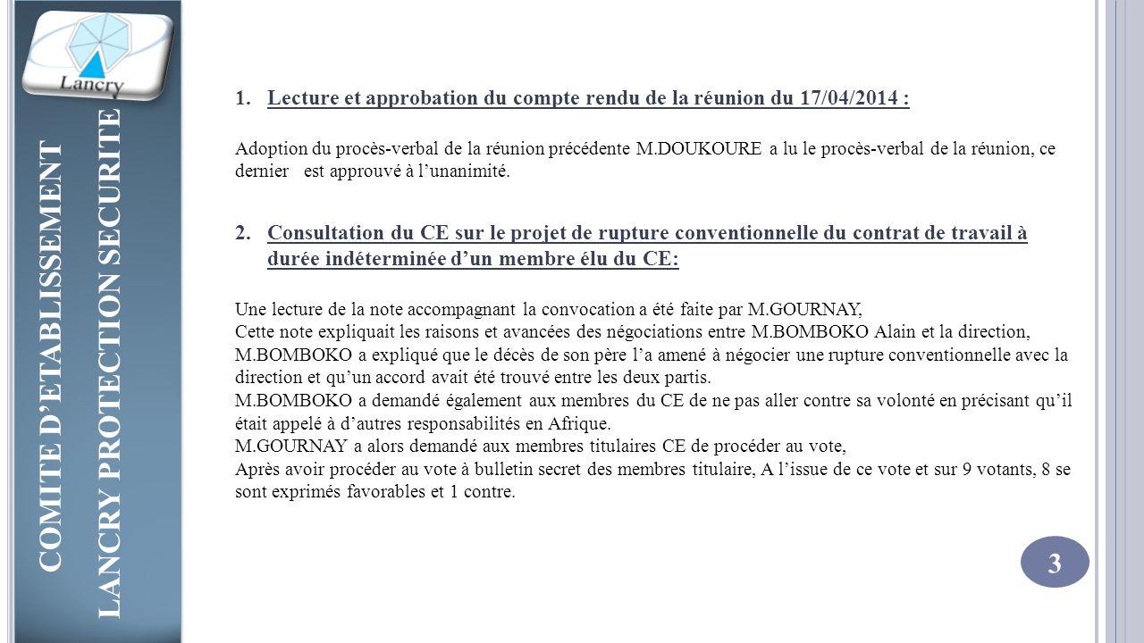 Lecture et approbation du compte rendu de la réunion du 17/04/2014 :