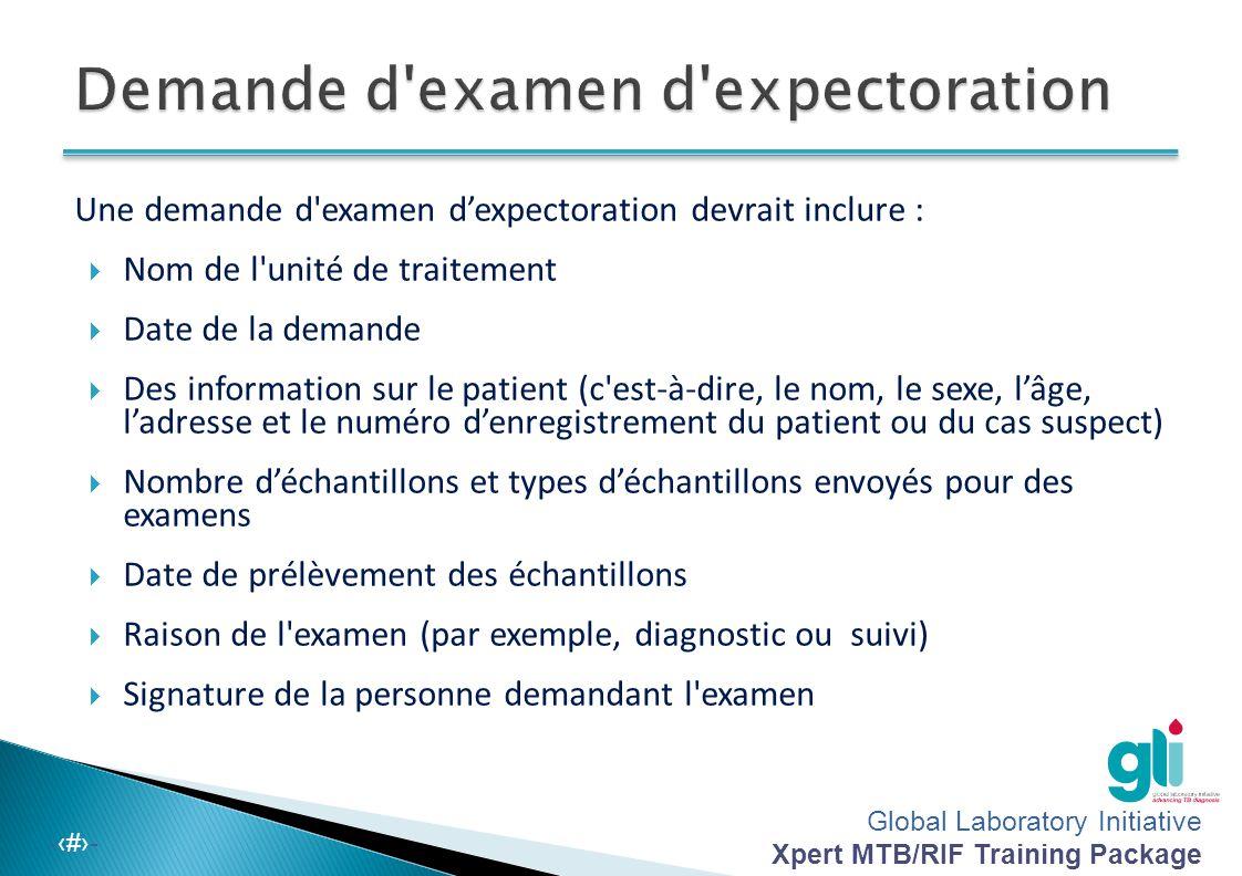 Demande d examen d expectoration