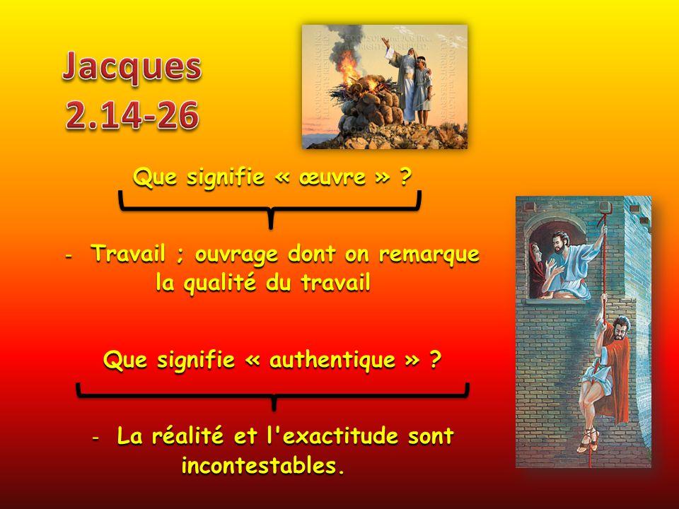 Jacques 2.14-26 Que signifie « œuvre »