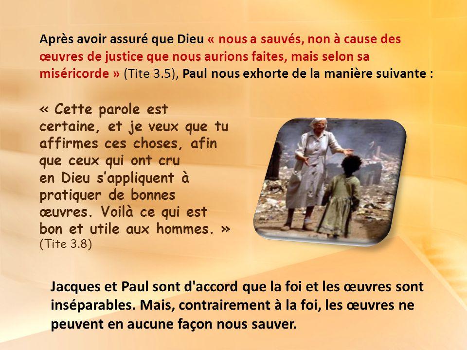 Après avoir assuré que Dieu « nous a sauvés, non à cause des œuvres de justice que nous aurions faites, mais selon sa miséricorde » (Tite 3.5), Paul nous exhorte de la manière suivante :