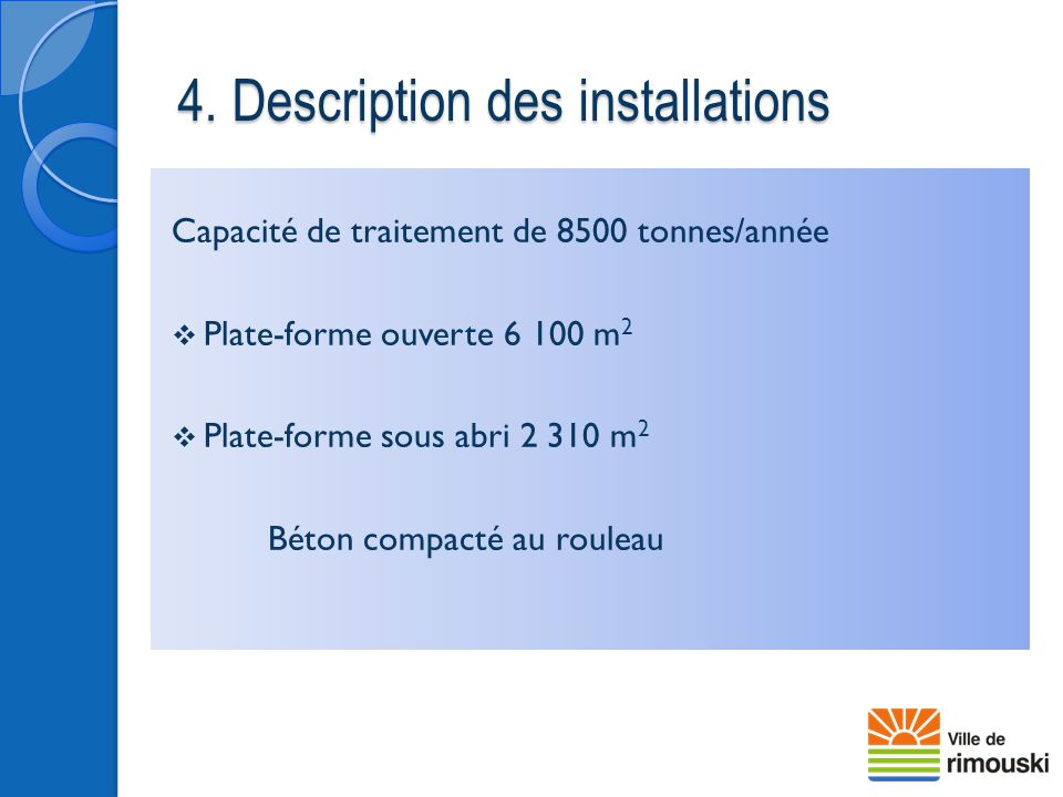 4. Description des installations
