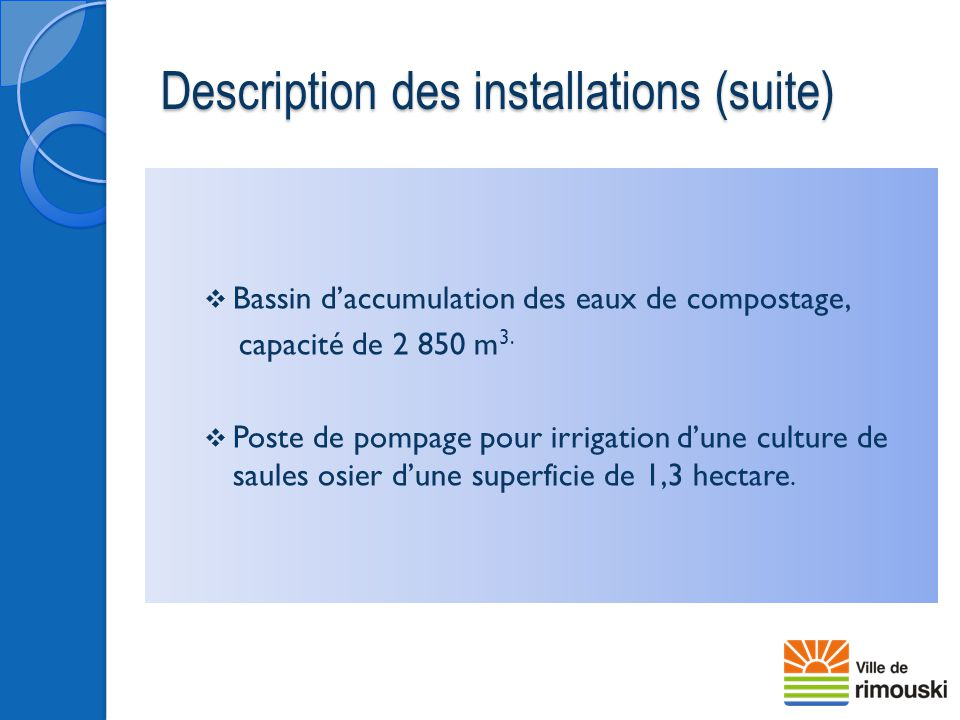Description des installations (suite)