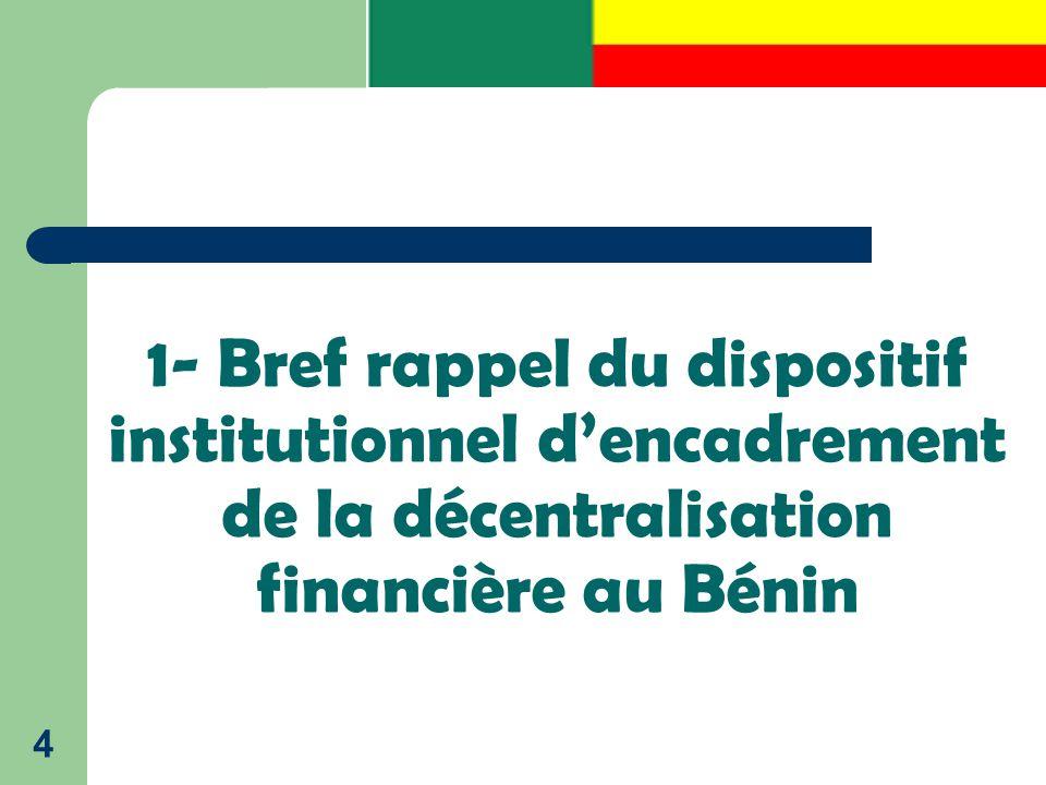 1- Bref rappel du dispositif institutionnel d'encadrement de la décentralisation financière au Bénin