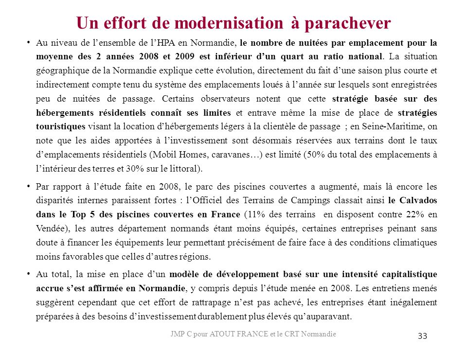 Un effort de modernisation à parachever