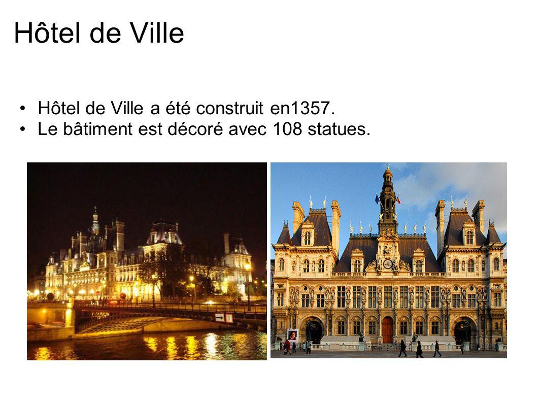 Hôtel de Ville Hôtel de Ville a été construit en1357.