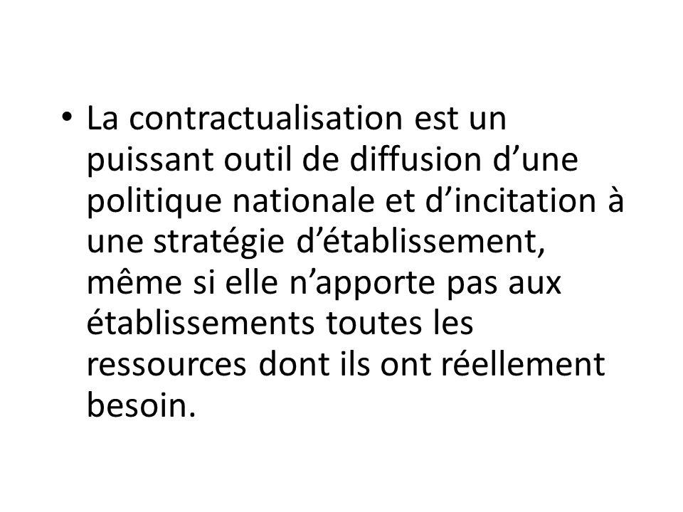 La contractualisation est un puissant outil de diffusion d'une politique nationale et d'incitation à une stratégie d'établissement, même si elle n'apporte pas aux établissements toutes les ressources dont ils ont réellement besoin.