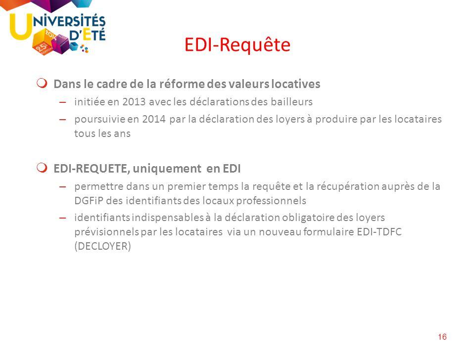 EDI-Requête Dans le cadre de la réforme des valeurs locatives