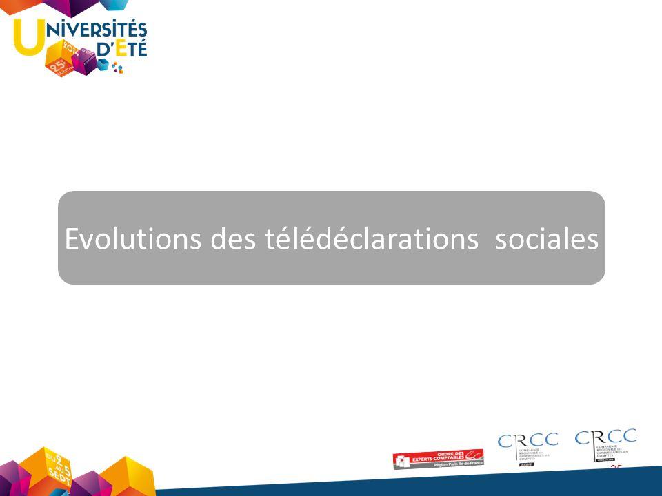 Evolutions des télédéclarations sociales