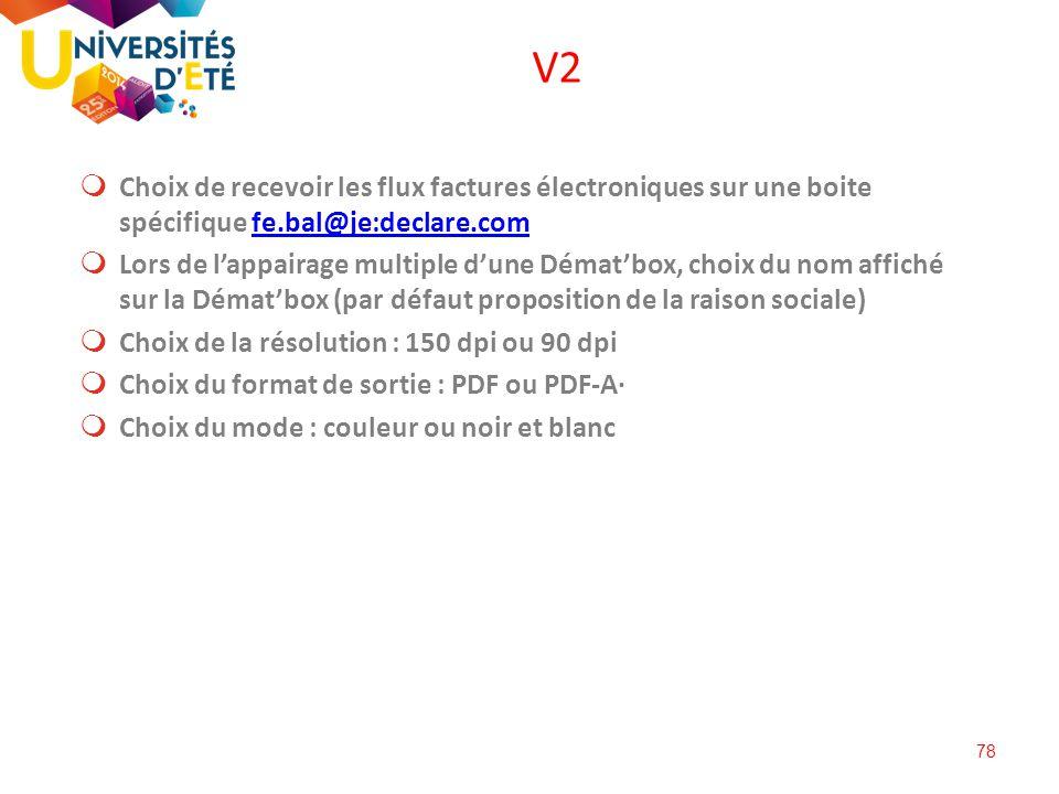 V2 Choix de recevoir les flux factures électroniques sur une boite spécifique fe.bal@je:declare.com.