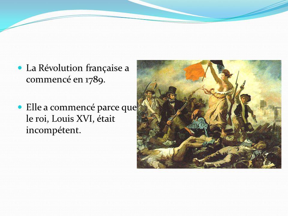La Révolution française a commencé en 1789.