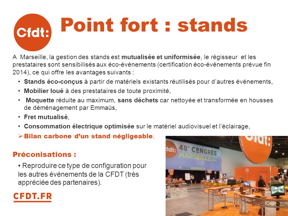 Point fort : stands Préconisations :