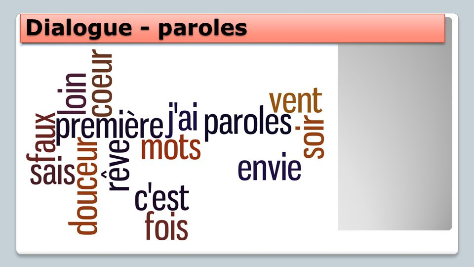 Dialogue - paroles