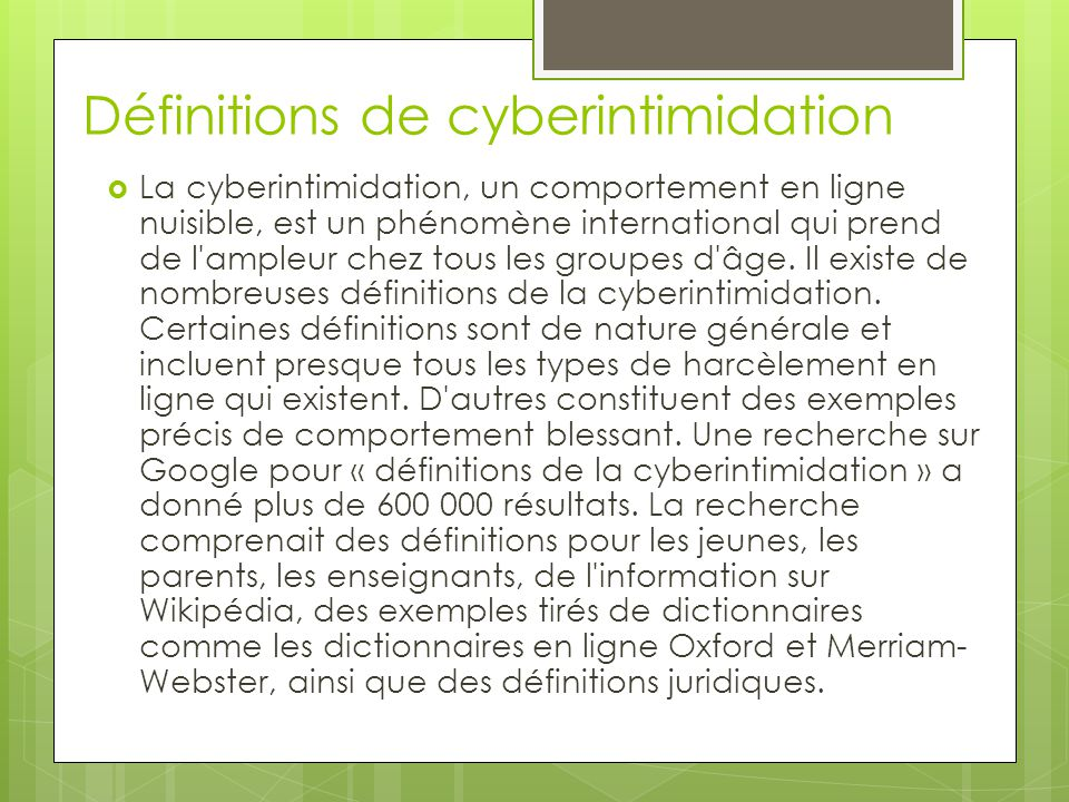Définitions de cyberintimidation
