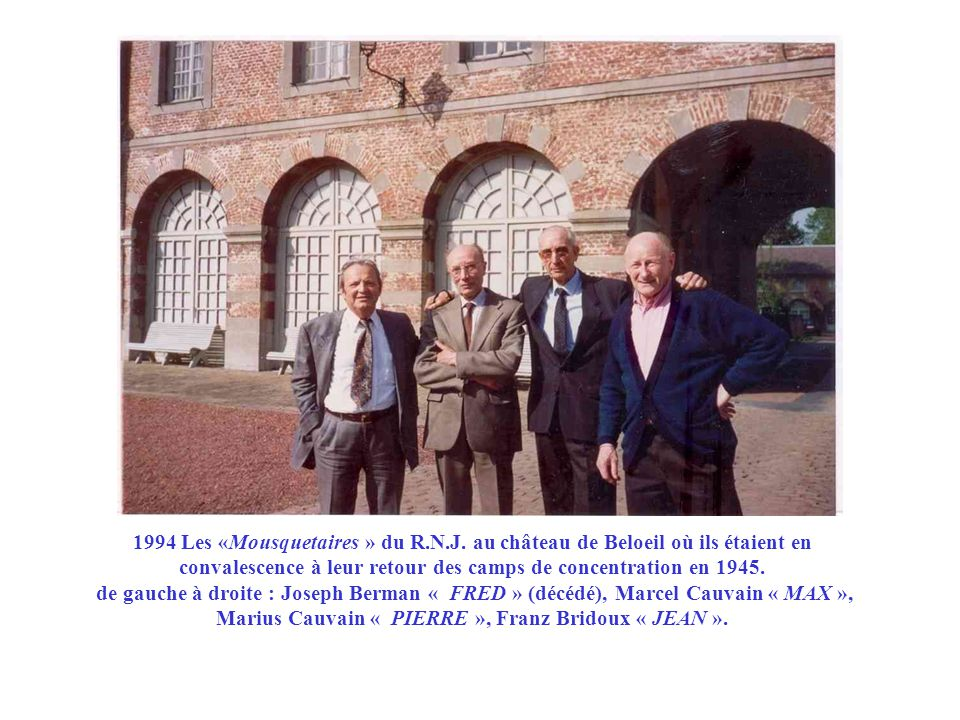 1994 Les «Mousquetaires » du R. N. J