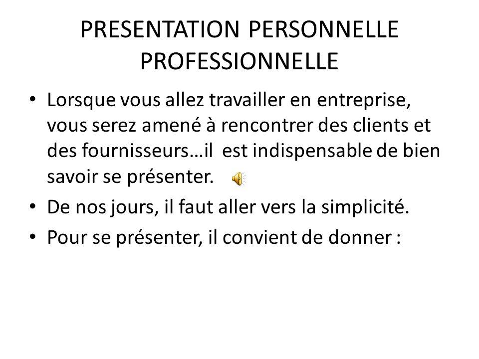PRESENTATION PERSONNELLE PROFESSIONNELLE