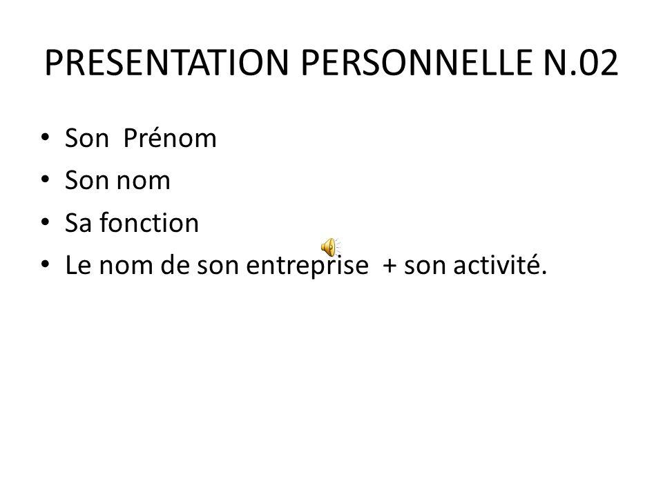 PRESENTATION PERSONNELLE N.02