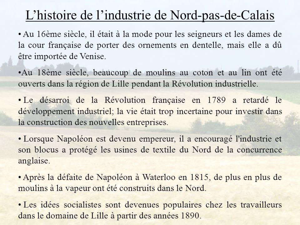 L'histoire de l'industrie de Nord-pas-de-Calais