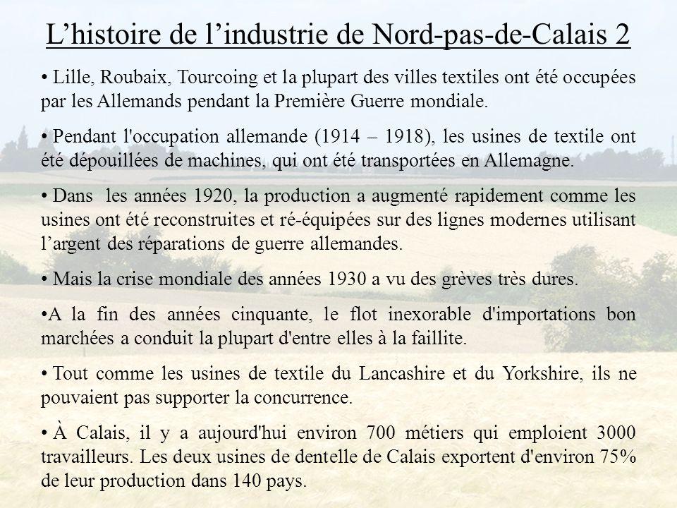 L'histoire de l'industrie de Nord-pas-de-Calais 2