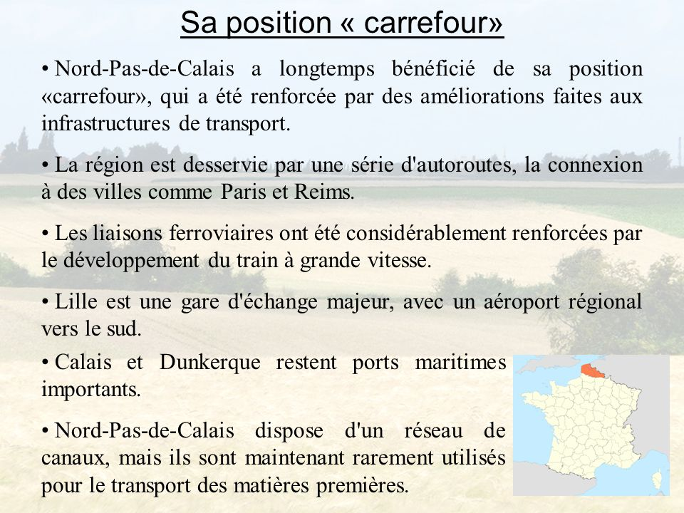 Sa position « carrefour»