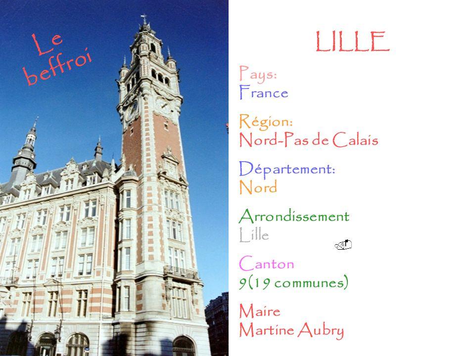Le beffroi LILLE Pays: France Région: Nord-Pas de Calais