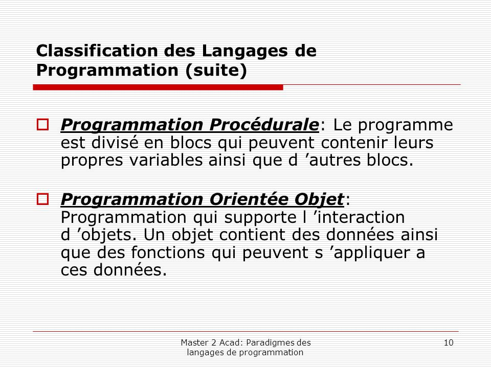 Classification des Langages de Programmation (suite)