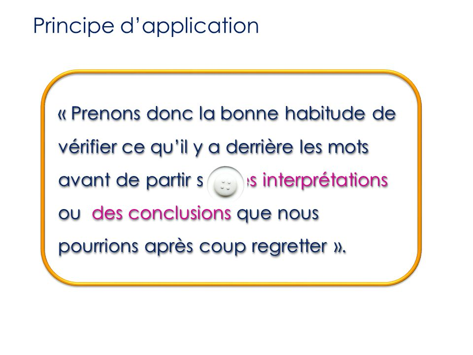 Principe d'application