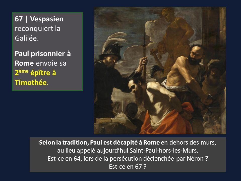 67 | Vespasien reconquiert la Galilée.