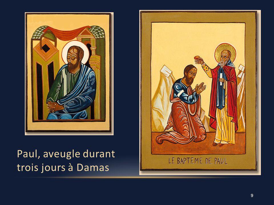 Paul, aveugle durant trois jours à Damas