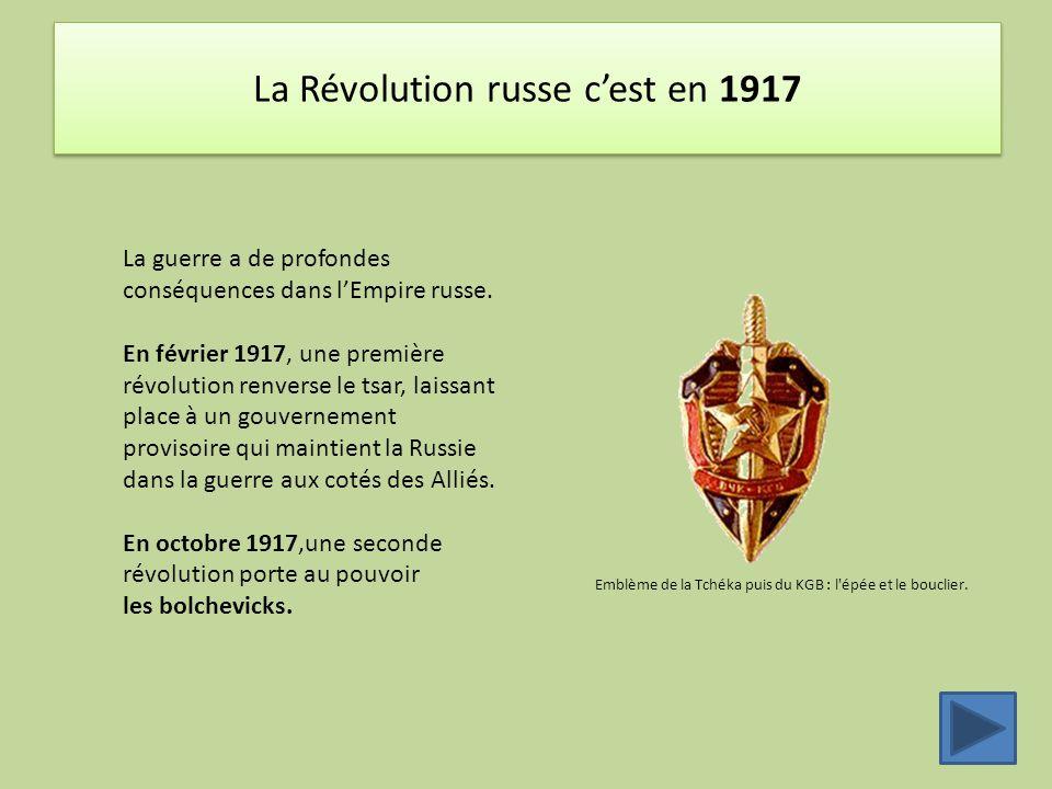 La Révolution russe c'est en 1917