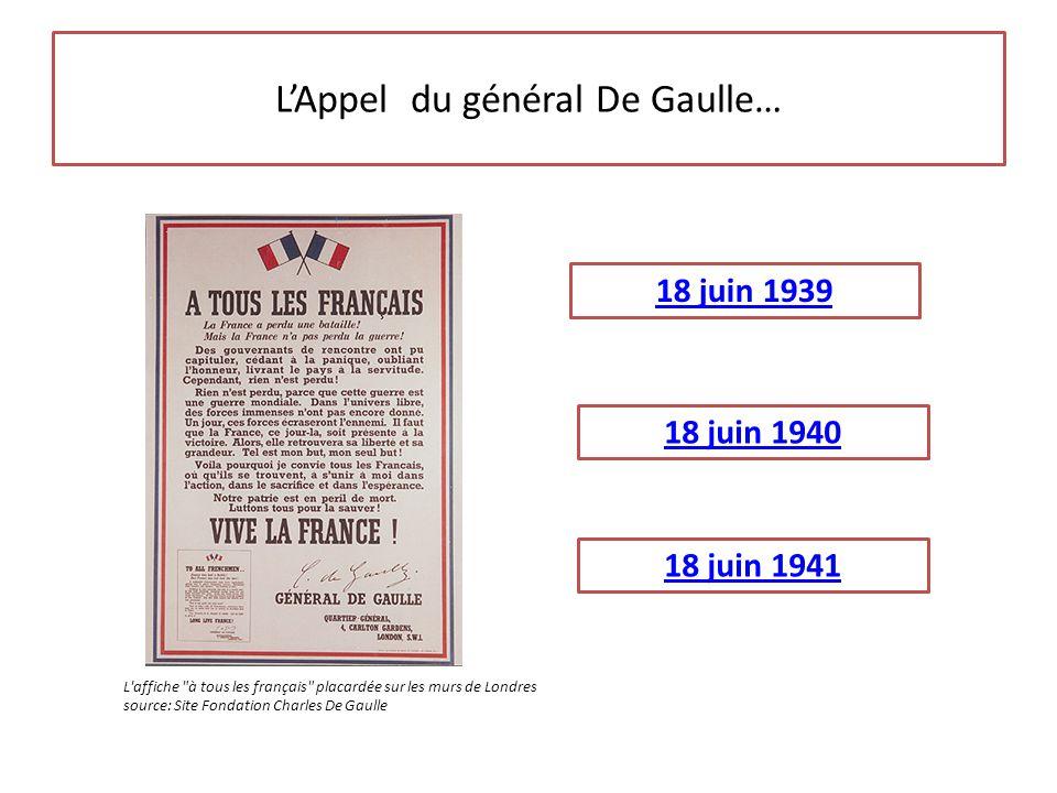 L'Appel du général De Gaulle…