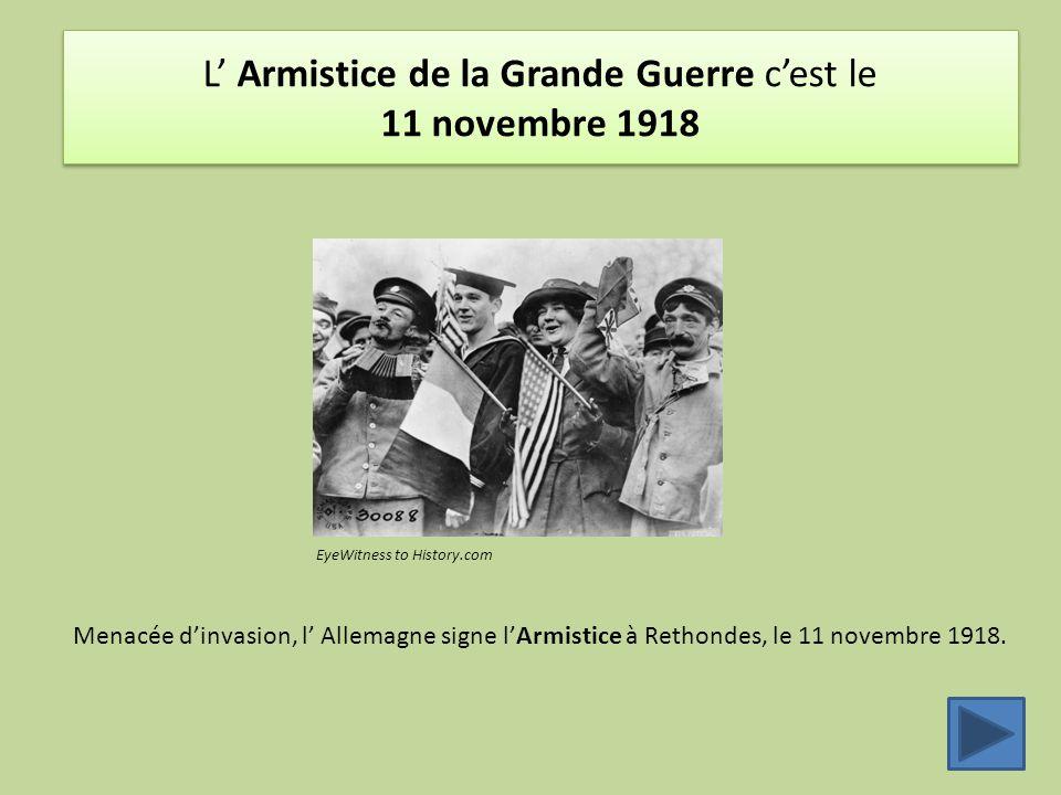 L' Armistice de la Grande Guerre c'est le 11 novembre 1918