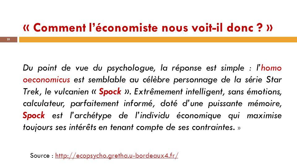 « Comment l'économiste nous voit-il donc »