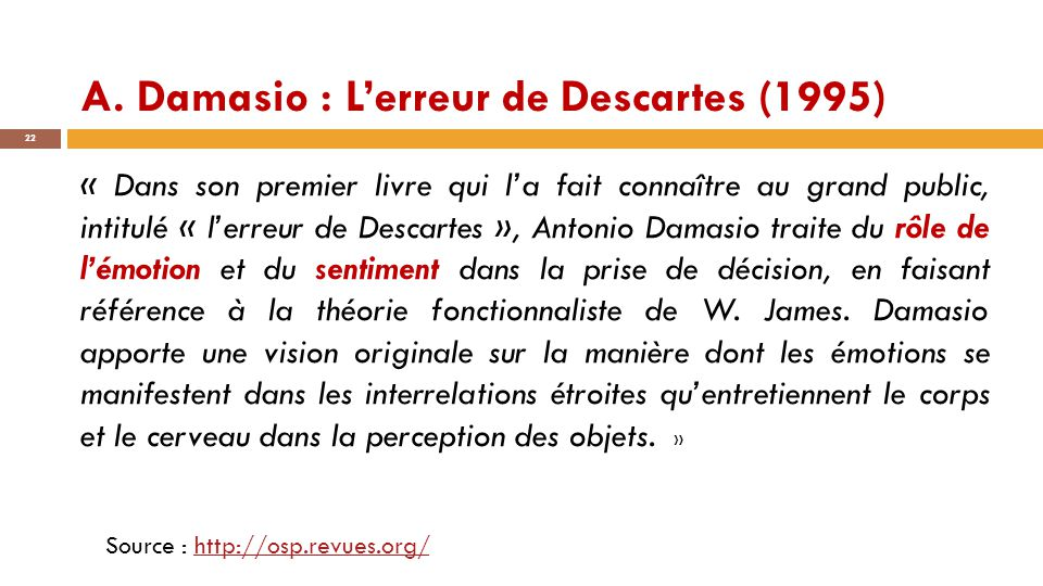 A. Damasio : L'erreur de Descartes (1995)