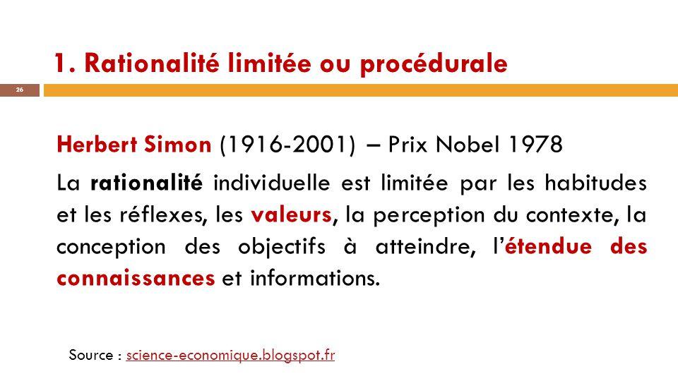 1. Rationalité limitée ou procédurale