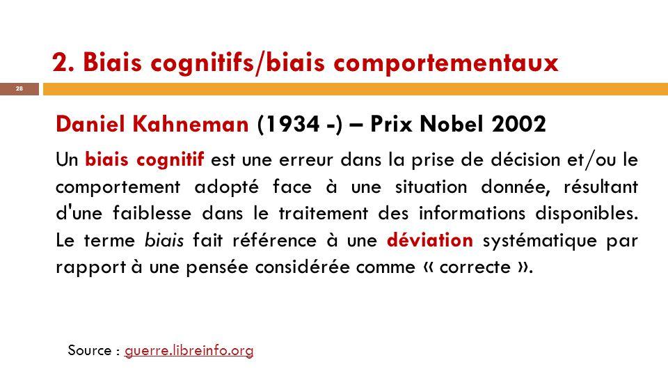 2. Biais cognitifs/biais comportementaux