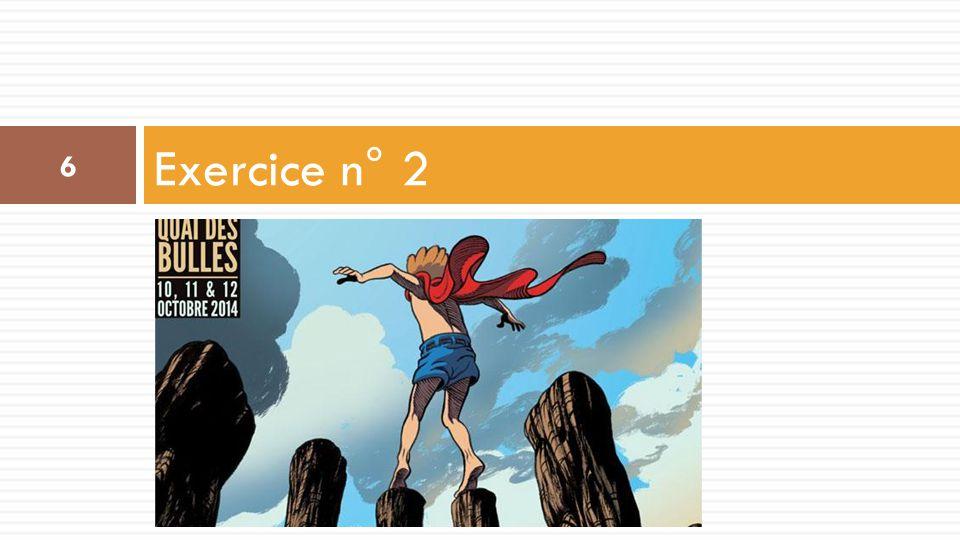 Exercice n° 2 Quai des Bulles
