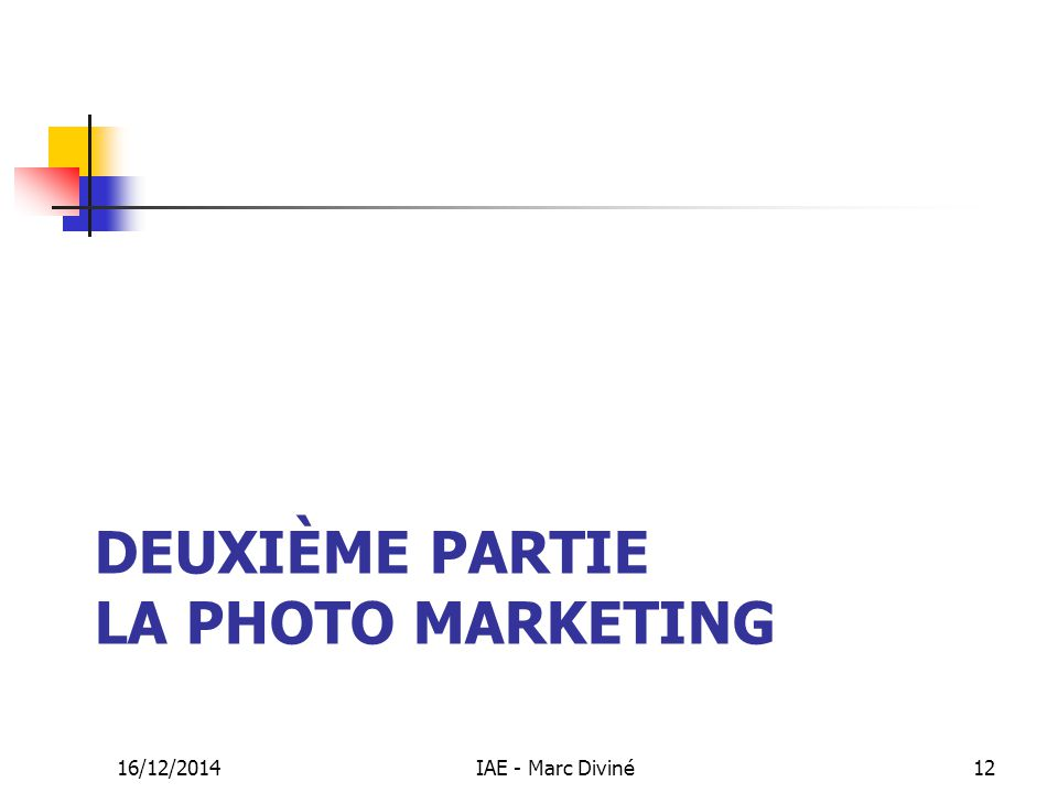 Deuxième partie La photo marketing