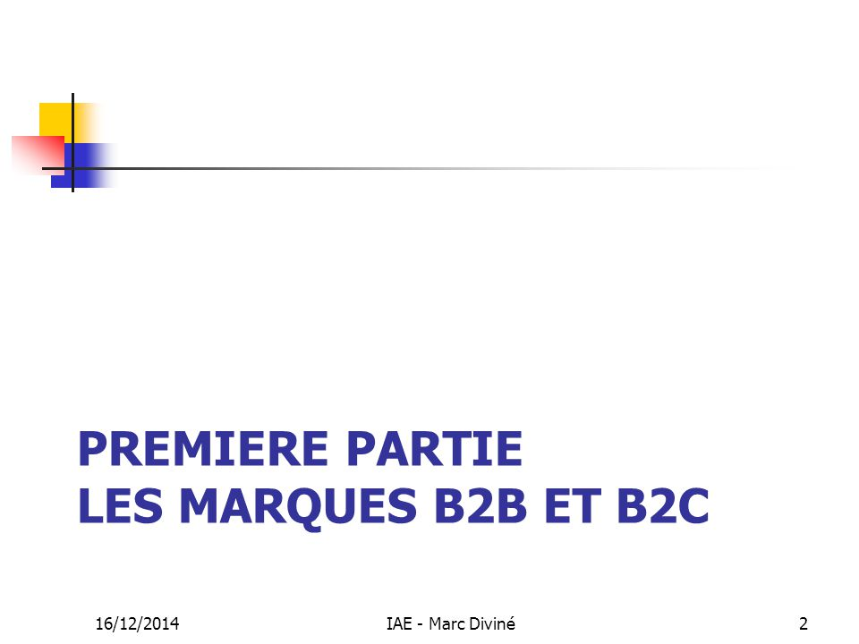 Premiere partie Les marques B2B et B2C