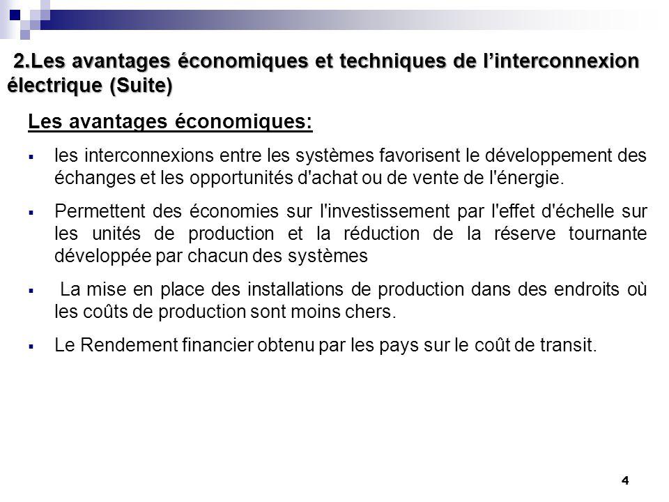 2.Les avantages économiques et techniques de l'interconnexion électrique (Suite)