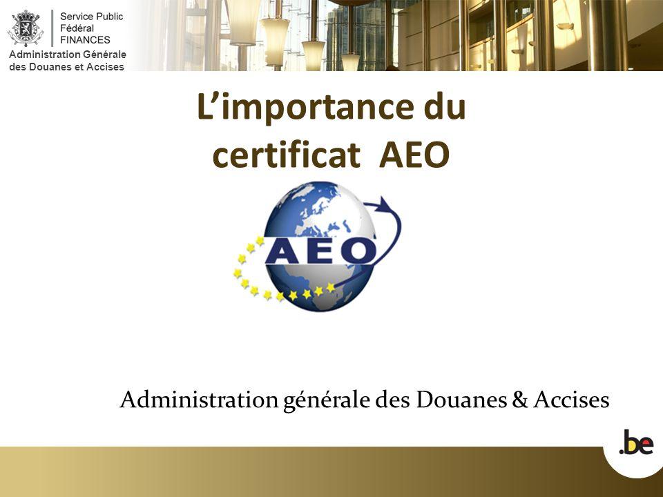 L'importance du certificat AEO