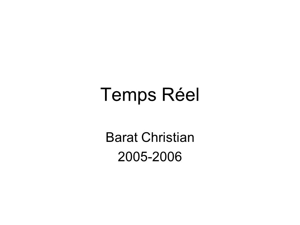 Temps Réel Barat Christian 2005-2006
