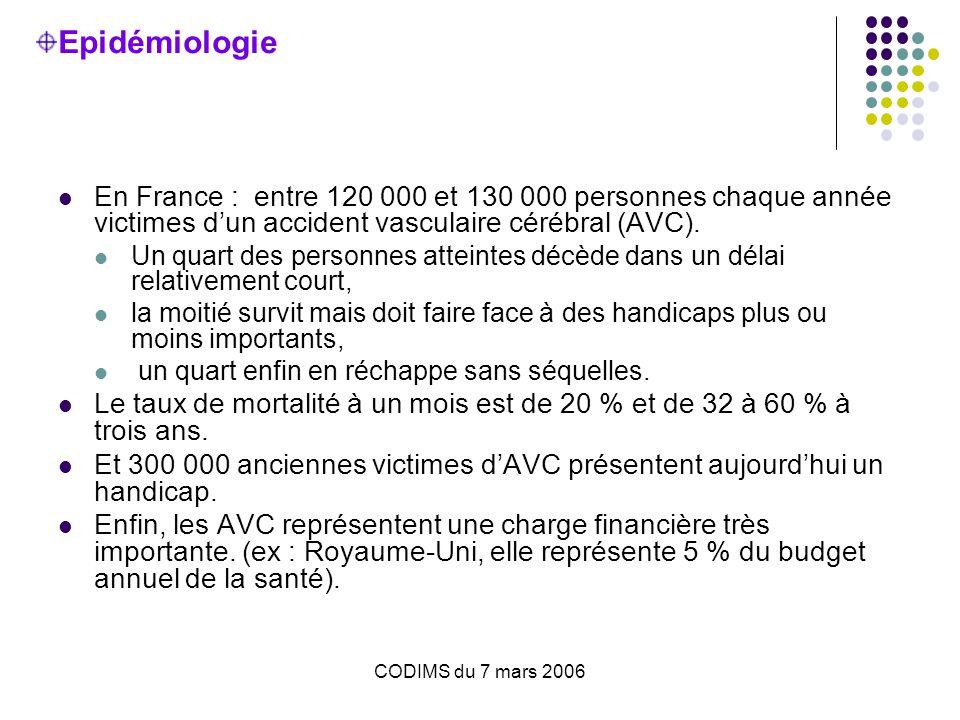 Epidémiologie En France : entre 120 000 et 130 000 personnes chaque année victimes d'un accident vasculaire cérébral (AVC).