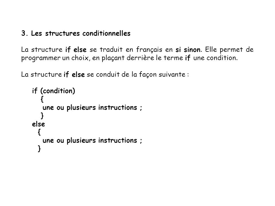 3. Les structures conditionnelles