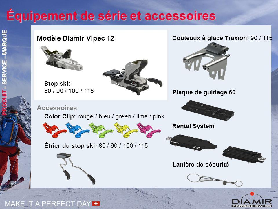 Équipement de série et accessoires