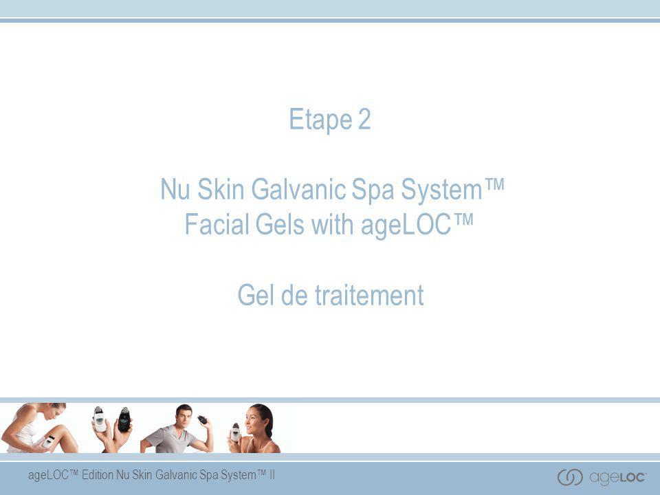 Etape 2 Nu Skin Galvanic Spa System™