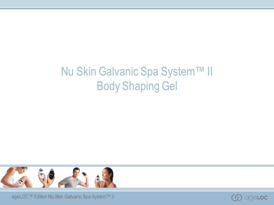 Nu Skin Galvanic Spa System™ II Body Shaping Gel